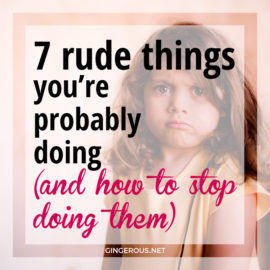 7 rude things you re probably doing and how to stop doing them